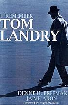 I remember Tom Landry
