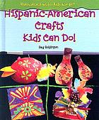 Hispanic-American crafts kids can do!