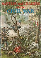 "Battles and leaders of the Civil War : being for the most part contributions by Union and Confederate officers. Based upon ""The Century war seriesBattles and leaders of the Civil War : being for the most part contributions by Union and Confederate officers"