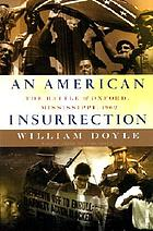 An American insurrection the battle of Oxford, Mississippi, 1962