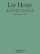 Eleven songs for middle voice & piano