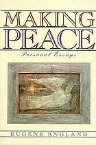 Making peace : personal essays