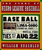 The story of Negro league baseball