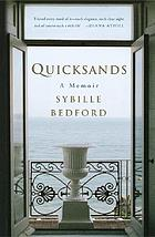Quicksands : a memoir