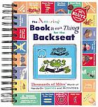 The amazing backseat book-a-ma-thing : thousands of miles' worth of hands-on games and activities