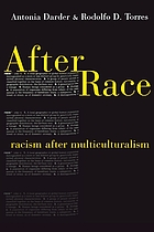 After race : racism after multiculturalism