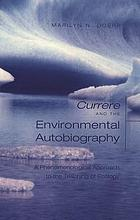 Currere and the environmental autobiography : a phenonmenological approach to the teaching of ecology