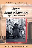 Brown v. Board of Education : equal schooling for all