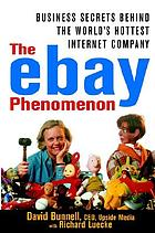 The e-Bay phenomenon business secrets behind the world's hottest Internet company