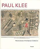 Paul Klee : masterpieces of the Djerassi Collection