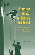 Assessing fitness for military enlistment : physical, medical, and mental health standards