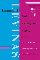 Emmanuel Levinas : basic philosophical writings