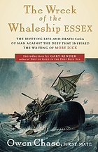 The wreck of the whaleship Essex; a narrative account