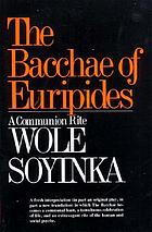 The Bacchae of Euripides: a communion rite