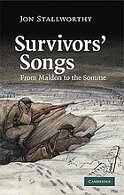 Survivors' songs : from Maldon to the Somme