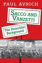 Sacco and Vanzetti : the anarchist background