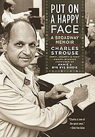Put on a happy face : a Broadway memoir