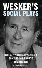 Arnold Wesker's social plays