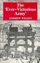 "The ""ever-victorious army"" : a history of the Chinese campaign under Lt.-Col. C.G. Gordon and of the suppression of the Tai-ping rebellion"