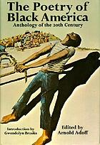 The poetry of Black America; anthology of the 20th century