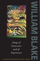 Songs of innocence and of experience, shewing the two contrary states of the human soul, 1789-1794