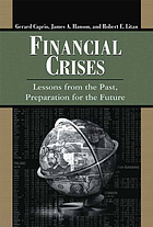 Financial crises : lessons from the past, preparation for the future