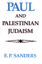 Paul and Palestinian Judaism : a comparison of patterns of religion