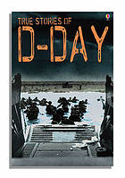 True stories of D-Day