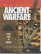 Ancient warfare : from clubs to catapults
