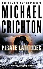 Pirate latitudes : a novel