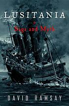 Lusitania : saga and myth