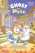 Ghost and Pete