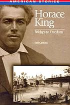 Horace King : bridges to freedom