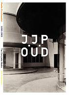 Poetic functionalist : J.J.P. Oud, 1890-1963 : the complete works