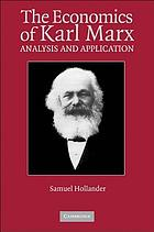 The economics of Karl Marx : analysis and application