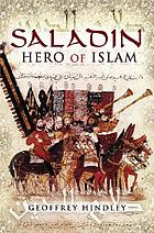 Saladin : hero of Islam