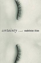 Certainty : a novel