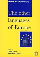 The other languages of Europe : demographic, sociolinguistic, and educational perspectives