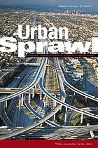 Urban sprawl : causes, consequences, & policy responses