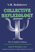 Collective reflexology : the complete edition