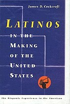 Latinos in the making of the United States