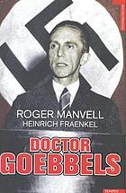 Doctor Goebbels su vida y su muerte