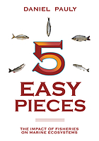 5 easy pieces : how fishing impacts marine ecosystems