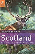 The rough guide to Scotland
