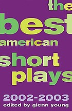The Best American Short Plays, 2002-2003
