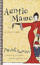 Auntie Mame : an irreverent escapade