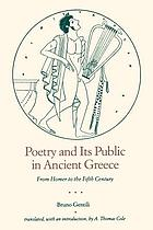 Poetry and its public in ancient Greece : from Homer to the fifth century