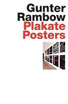 Gunter Rambow - Plakate, Posters : [erscheint anlässlich der gleichnamigen Ausstellung im Museum für Angewandte Kunst Frankfurt vom 19. April bis zum 8. Juli 2007]