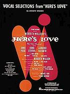 Vocal selections from Here's love