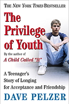 The privilege of youth : a teenager's story